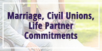 Marriage, Civil Unions and Life-Partner Commitments