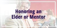 Honoring and Elder/Mentor