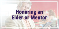 Honoring and Elder/Mentor