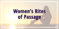 Women's Rites of Passage